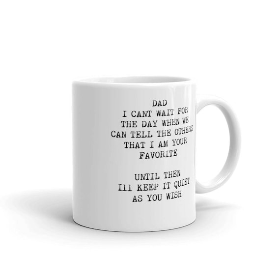 Funny Mug For Dad Funny Dad Dads Favorite Funny Gift Idea For