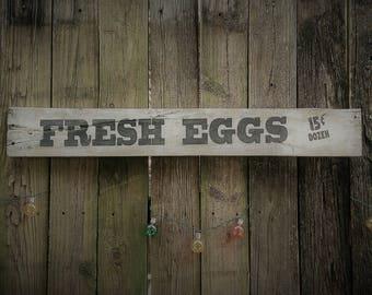 Rustic, Reclaimed, Pallet Wood Signs, Fresh Eggs 15 Dozen