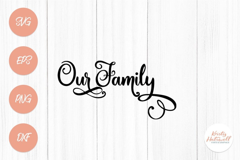 Our Family svg dxf png eps family svg family dxf family image 0