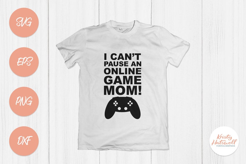 I can't pause an online game Mom Teenager SVG cutting image 0