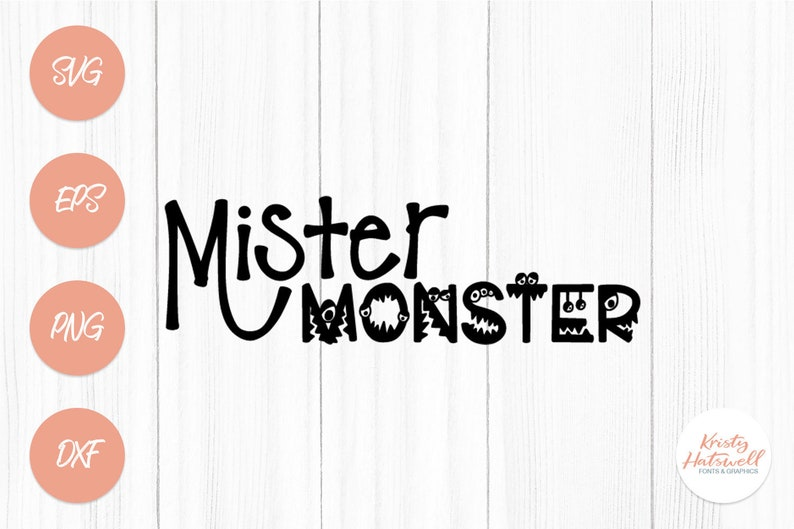 Mister Monster svg dxf png eps boys svg boys dxf boys cut image 0