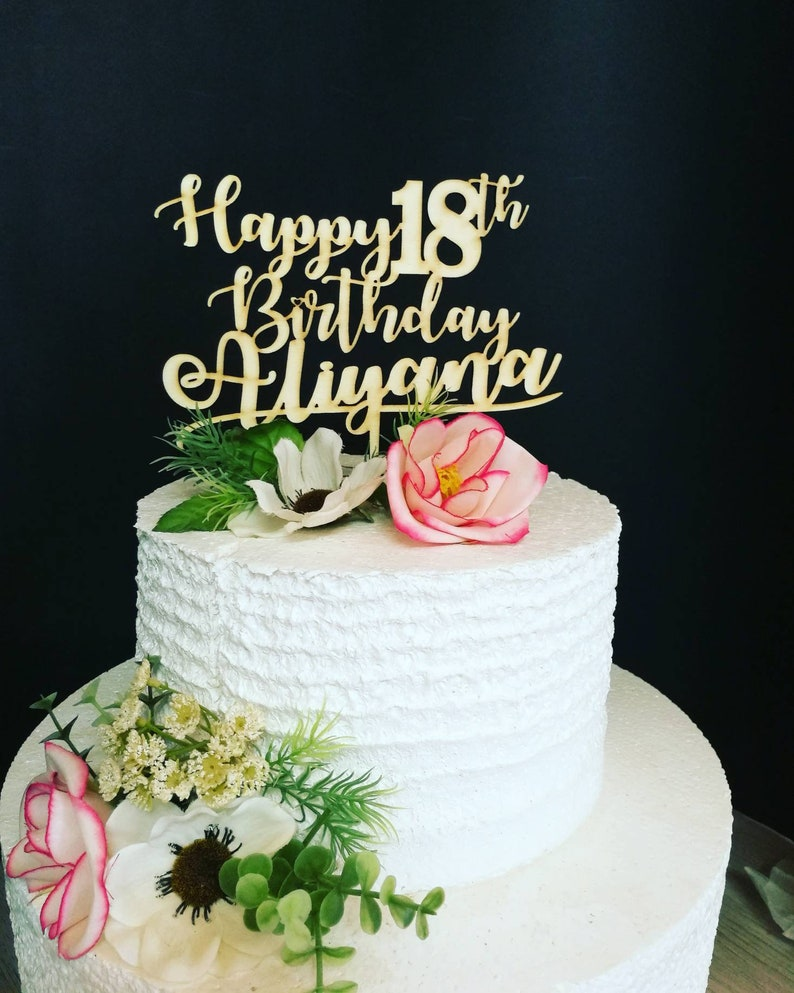 Happy Birthday Cake Topper ANY AGE NAME 18th Part