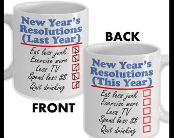 Happy New Year - Funny New Year's Resolution Coffee Mug