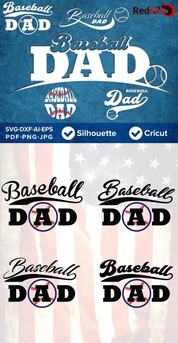 Baseball Dad Svg Baseball Svg Father S Day Svg Cut Etsy