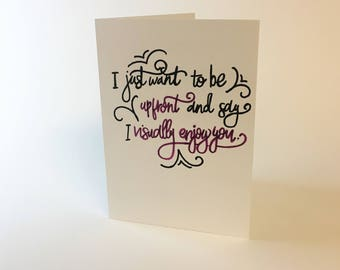 I Just Want To Say... Greeting Card