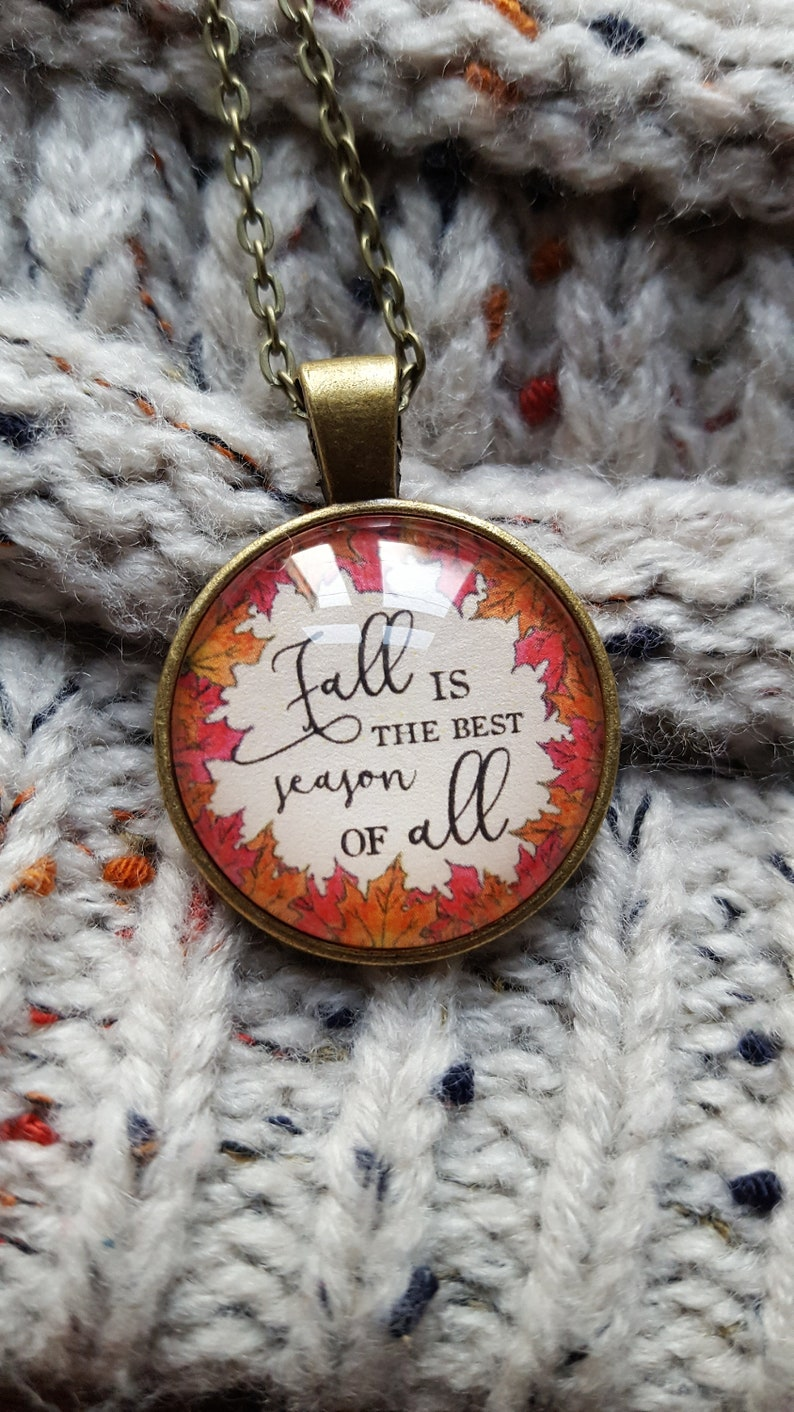 Fall Is The Best Season of All/Autumn Necklace/Fall image 0