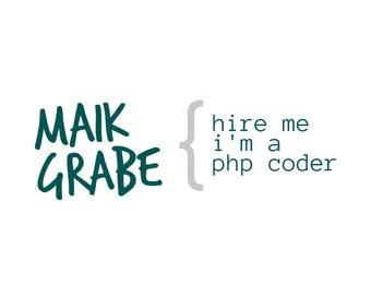Logo - exklusiv personalisiert! Keine Mehrfachverwendung! [Coder, Programmierer, PHP, Webentwickler, Web Developer, Blogger]
