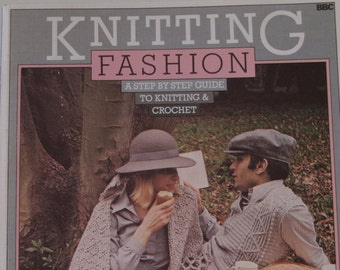 Knitting Fashion. A Step by step guide to knitting & crochet by Pam Dawson
