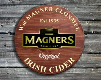 Magners Irish Cider, traditional wooden pub sign - great fathers day or birthday gift. Barrel End Style Sign - Pub Advertising Sign