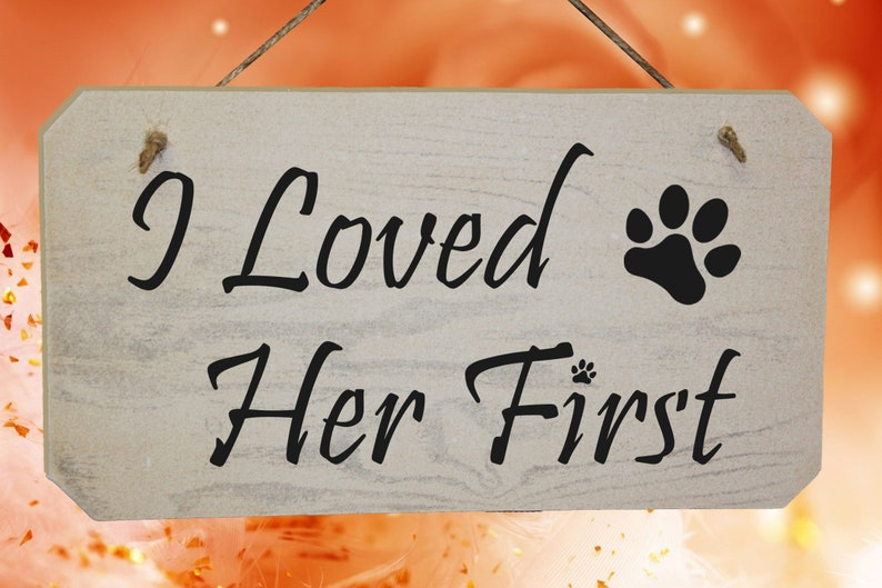 I Loved Her First Dogs Wedding Sign with paw print. image 0
