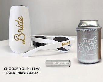 Bride Items, choose your individual items -- bride tumbler, bride sunglasses, bride to be lip balm, or bride to be can cooler