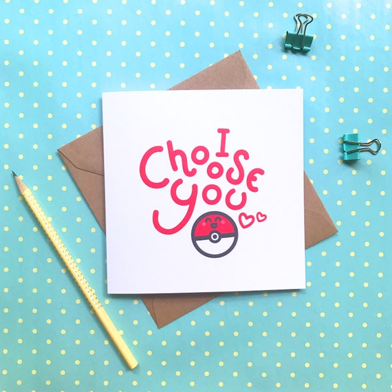 I Choose You Pokemon Card Birthday Card Cute Card Etsy