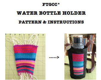 FTGCC Water Bottle Holder Pattern and Instructions