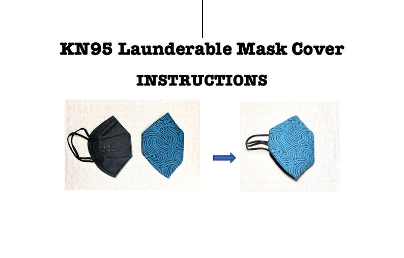KN95 Launderable Mask Cover Pattern and Instructions image 1