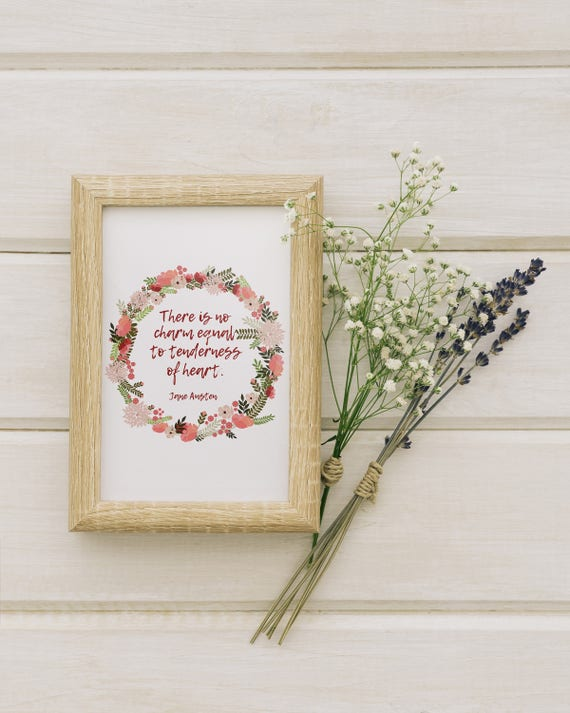 Tenderness Of Heart Jane Austen Quote Printable Wall Etsy