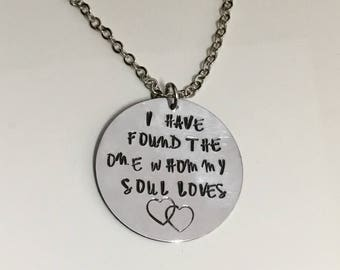 I Have Found The One Whom My Soul Loves - Necklace