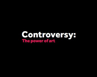 Controversy: The Power of Art Catalogue