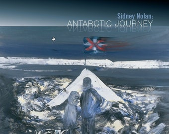 Sidney Nolan: Antarctic Journey catalogue
