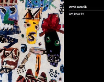 David Larwill: Ten Years On catalogue