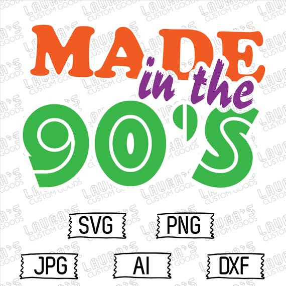 942+ I Love The 90S Svg DXF Include