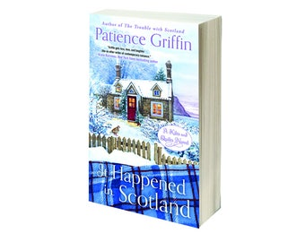 Personalized, Signed Copy of It Happened in Scotland, book #6 in the Kilts and Quilts series by Patience Griffin
