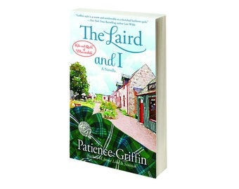 Personalized, Signed Copy of The Laird and I, book #6.5 in the Kilts and Quilts series by Patience Griffin