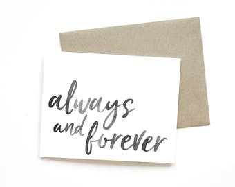Always and Forever   Card    Greeting Card   Love Card   Anniversary Card   Shower Card   Wedding Card   Handlettered Card   Valentine Card