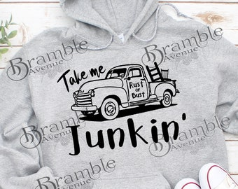 Take Me Junkin' .PNG and .SVG DIGITAL file make your own shirt cup tote sweatshirt sign svg cut or sublimation Junking Queen yard sale humor