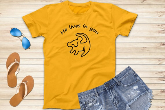 He Lives In You Shirt Simba Shirt The Lion King Shirts Etsy