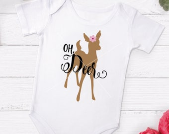 Oh Deer SVG, SVG Cut File, Baby Girl SVG, Little deer svg, Doe svg, Deer svg, Cricut Cut File, Silhouette, svg png pdf