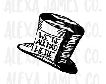 Were All Mad Here Etsy