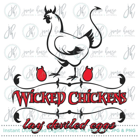 Wicked Chickens Lay Deviled Eggs Svg Cut File Chicken Hen Etsy