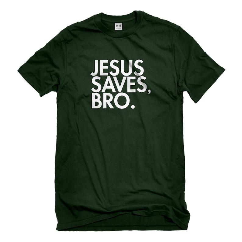 Mens Jesus Saves Bro Unisex T-shirt