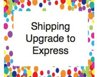 Shipping Upgrade to Express