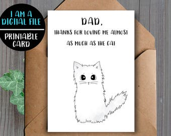 DIGITAL DOWNLOAD Funny Father Cat Card Dad Birthday Printable Downloadable For Sarcastic Cute