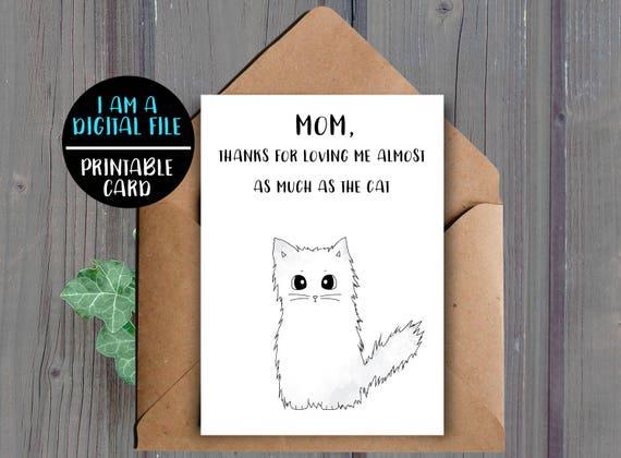 DIGITAL DOWNLOAD Funny Mom Birthday Card Printable Cat