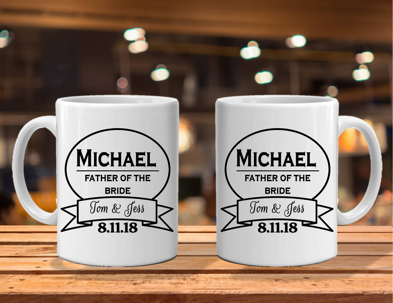 coffee mug father of the bride, brides dad, groomsman gift ideas