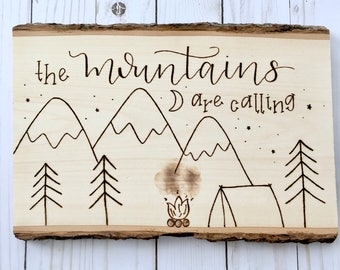 The MOUNTAINS Are Calling Wood Burned Sign, Camping, Wood Decor, Outdoors, Gift