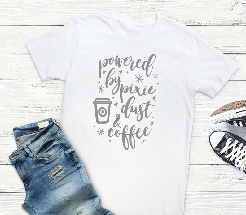 7ac1f560 Powered by Pixie Dust and Coffee-Disney Shirt Womens | Etsy