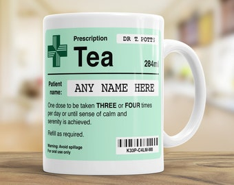Personalised Tea Lover Mug, Prescription Tea, Doctor Gift, Funny Colleague Leaving Present, Fathers Day, Cool Custom Gifts for all Occasions