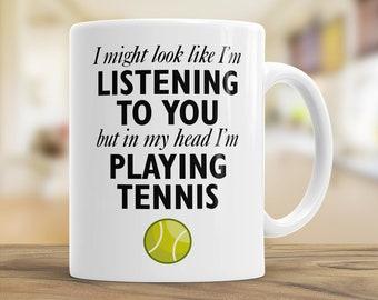 Funny Tennis Mug, In My Head I'm Playing Tennis, Tennis Tea Mug, Tennis Gift, Coffee Mug for Dad, Gift for Tennis Lover, Tennis Joke Mug