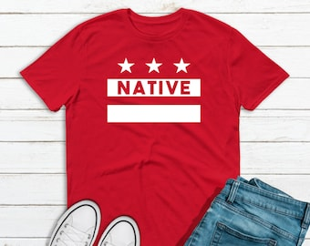 9f7184ca9b31 Washington DC Native Tee Shirt T-Shirt Red White Unisex Washington DC Flag  Natives Day May 20 Don't Mute DC