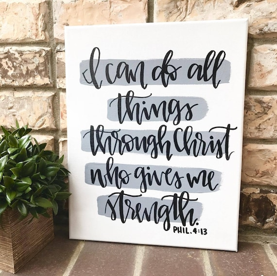 I Can Do All Things Through Christ Who Gives Me Strength Sign