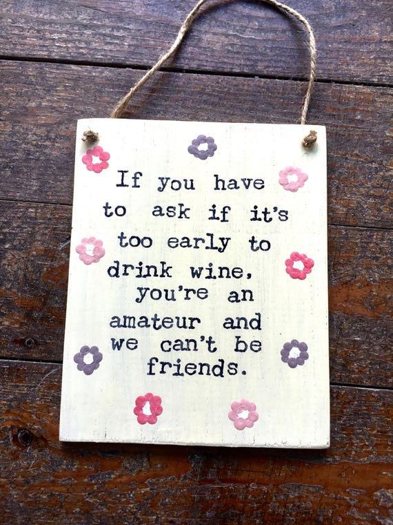 Funny Wine Sign Amateur Wooden Sign Funny Sayings Quotes