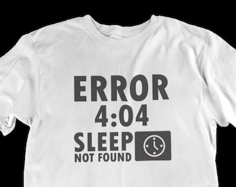 Error Sleep Time Art Funny Quote Women Men Kids T Shirt Design Print  Graphic Logo White With Sayings Words Aesthetic Clip Svg Gift For Him 2b4bb4752