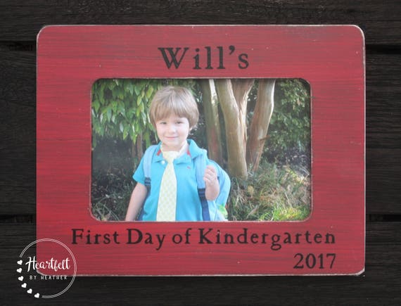 First Day Of Kindergarten Frame Personalized Picture Frame Etsy