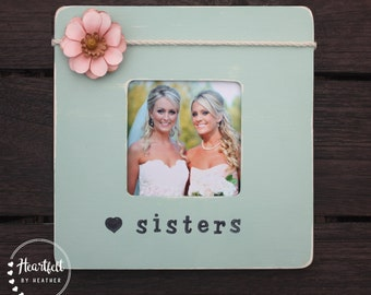 Sister Gift Personalized Picture Frame Personalized Sister Gift Distressed Picture Frames Custom Photo Frame Sister Frame