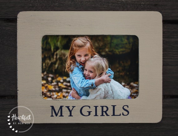 My Girls Picture Frame Gift for Mom Mothers Day Gift Ideas