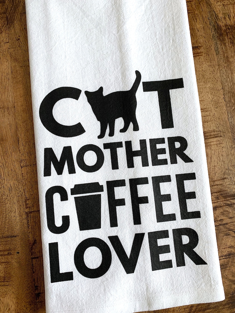 Cat Mother Coffee Lover Kitchen Towel  Gift For Cat Pet Owner image 0