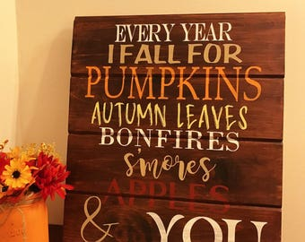 Autumn Decor. Every Year I Fall For. Rustic Wood Sign. Rustic Wall Decor. Autumn Wall Decor.